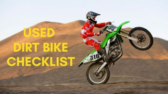 Checklist for Buying A Used Dirt Bike