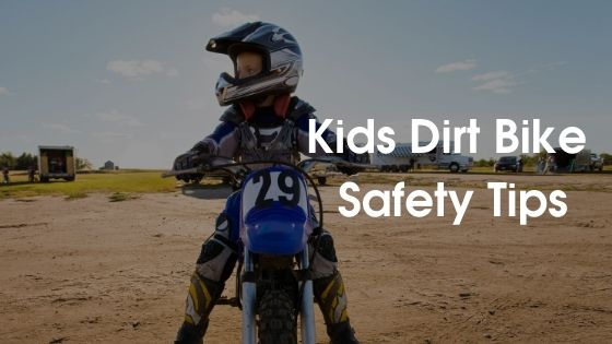 kids dirt bike safety tips