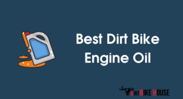 Best 2 and 4 stroke Dirt Bike Engine Oil