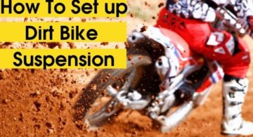 How to Set up Your Dirt Bike Suspension?