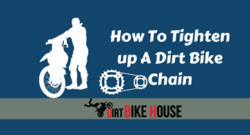 How To Tighten up A Dirt Bike Chain?