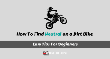 How to Find Neutral on a dirt bike For Beginners