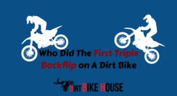 Who Did The First Triple Backflip on A Dirt Bike