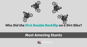 Who Did the First Double Backflip on a Dirt Bike