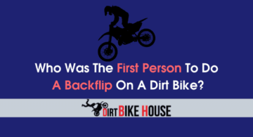 Who Was The First Person To Do A Backflip On A Dirt Bike?