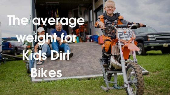Average Weight of Adult Dirt Bikes (1)