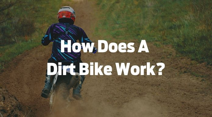 How Does A  Dirt Bike Work?